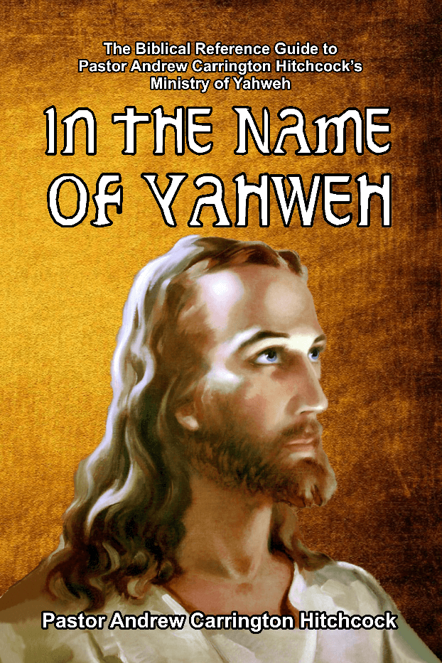 In The Name Of Yahweh