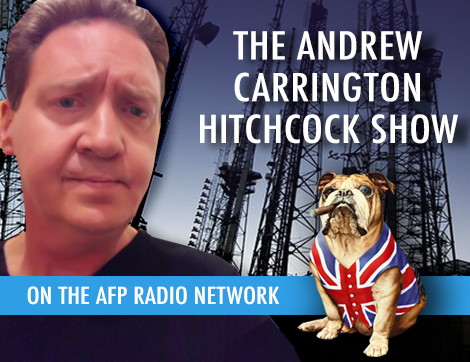 The Andrew Carrington Hitchcock Show (407) Mark Anderson – August 14 & 21 2017 Edition Of The American Free Press