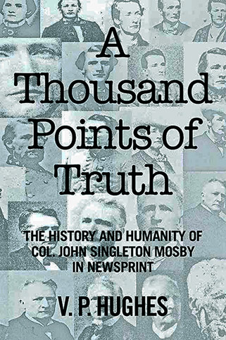 The Andrew Carrington Hitchcock Show (287) V.P. Hughes – The History And Humanity Of John Singleton Mosby