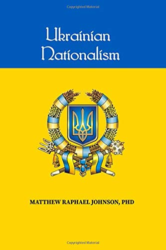 The Andrew Carrington Hitchcock Show (1114) Dr. Matthew Raphael Johnson – Ukrainian Nationalism